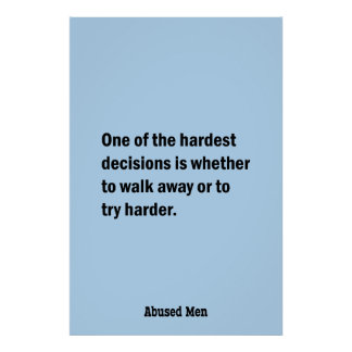 One Of The Hardest Decisions Is Whether … Poster