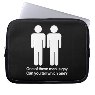 ONE OF THESE MEN IS GAY CAN YOU TELL WHICH ONE LAPTOP SLEEVE