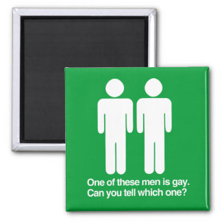 ONE OF THESE MEN IS GAY CAN YOU TELL WHICH ONE FRIDGE MAGNET