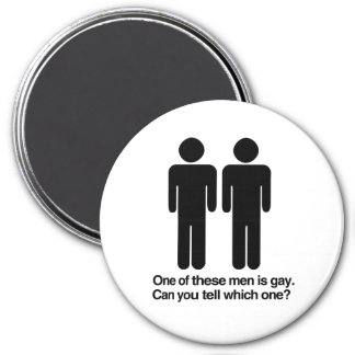 ONE OF THESE MEN IS GAY CAN YOU TELL WHICH ONE.png 3 Inch Round Magnet
