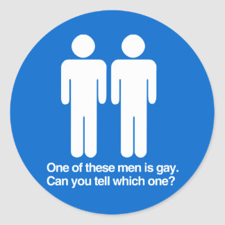 ONE OF THESE MEN IS GAY CAN YOU TELL WHICH ONE ROUND STICKER