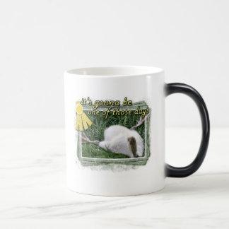 One of Those Days Coffee Mugs