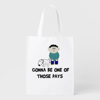 One Of Those Days Reusable Grocery Bag