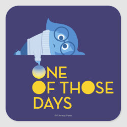Square Sticker with One of Those Days with Inside Out's Sadness design