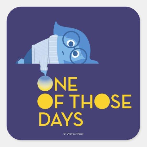 One of Those Days Square Sticker | Zazzle