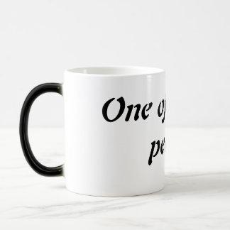 "One of ""those"" people magic mug"