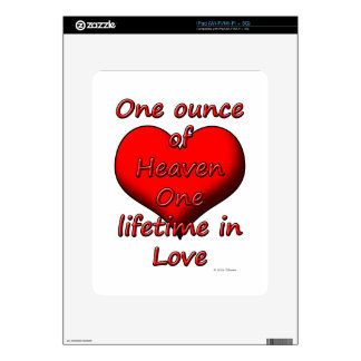 One ounce of Heaven, One lifetime in Love iPad Decal