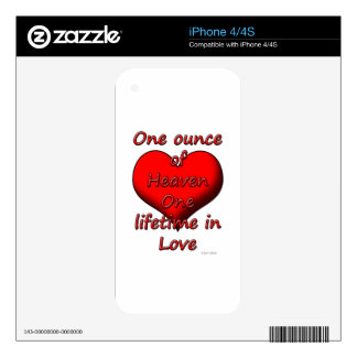 One ounce of Heaven, One lifetime in Love iPhone 4S Skin