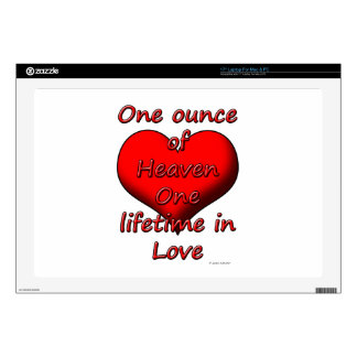 One ounce of Heaven, One lifetime in Love Laptop Skin
