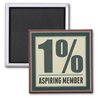One Percent Aspiring Member 2 Inch Square Magnet