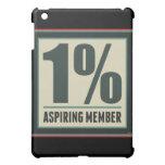 One Percent Aspiring Member iPad Mini Cover