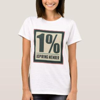 One Percent Aspiring Member T-Shirt
