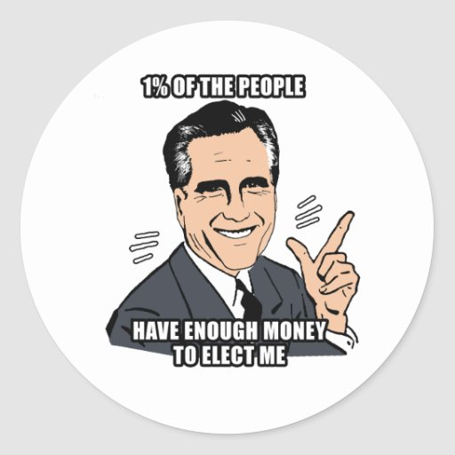 one percent of the people have enough money to ele classic round sticker