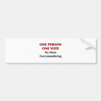 One Person One Vote, No More Gerrymandering Bumper Sticker