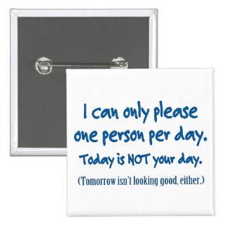 One Person Per Day Button