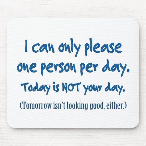 One Person Per Day Mouse Pad Zazzle