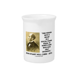 One Person With A Belief Social Power Mill Quote Drink Pitcher