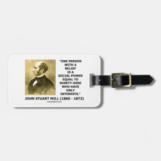 One Person With A Belief Social Power Mill Quote Luggage Tag