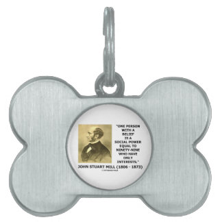One Person With A Belief Social Power Mill Quote Pet Name Tag