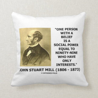 One Person With A Belief Social Power Mill Quote Throw Pillow