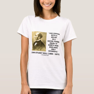 One Person With A Belief Social Power Quote T-Shirt