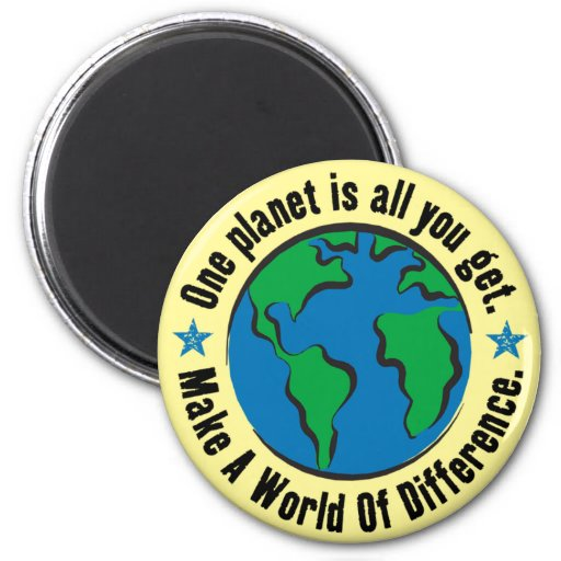 One Planet Is All You Get 2 Inch Round Magnet