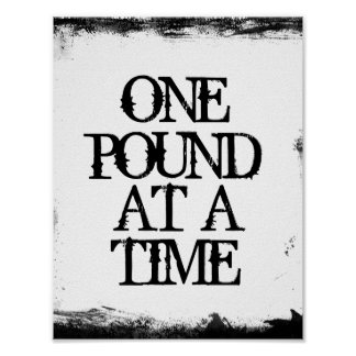 One Pound at A Time Weight Loss Affirmation Poster