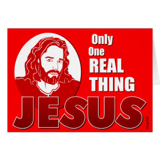 One Real Thing: Jesus Greeting Card
