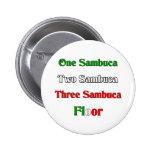 One Sambuca Pin