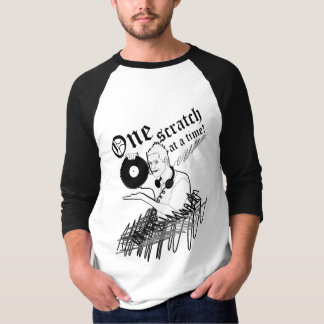'One Scratch At A Time' T-shirt