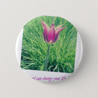 one second can change your life forever pinback button