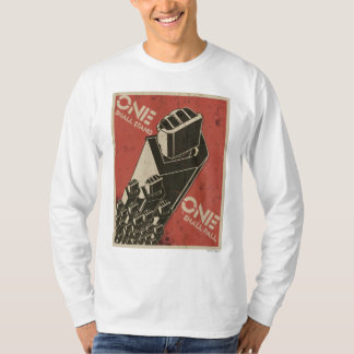 One Shall Stand (Bot Fists) T Shirt