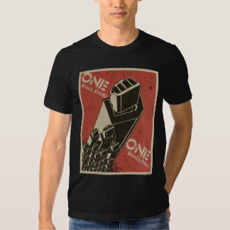 One Shall Stand (Bot Fists) Tshirt