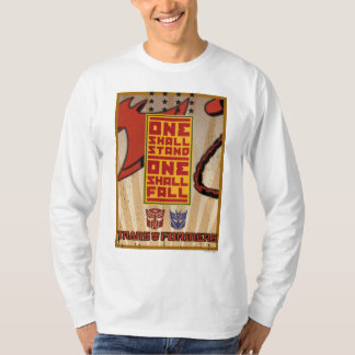 One Shall Stand. One Shall Fall. T Shirt