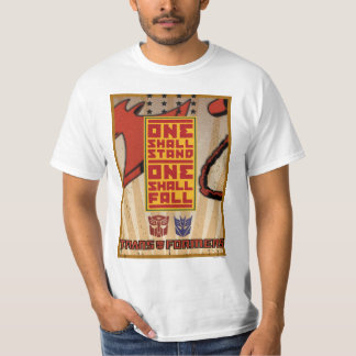 One Shall Stand. One Shall Fall. T Shirts