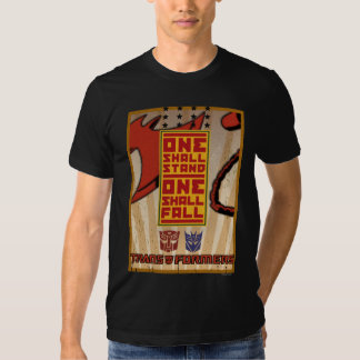 One Shall Stand. One Shall Fall. Tees