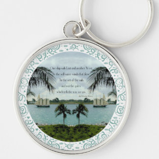 One Ship Sails East . . . another West Silver-Colored Round Keychain