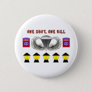 ONE SHOT, ONE KILL BUTTON