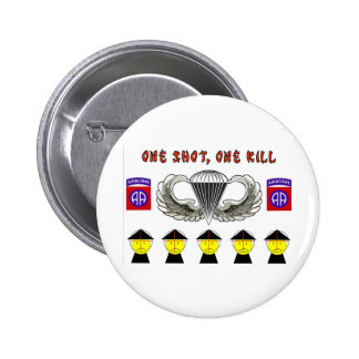 ONE SHOT, ONE KILL PINBACK BUTTON