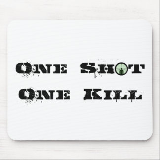 One Shot, One Kill Mouse Pad