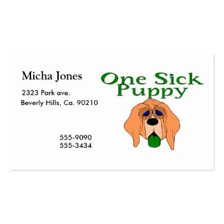 One Sick Puppy Dog Double-Sided Standard Business Cards (Pack Of 100)