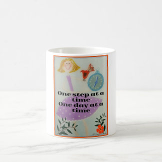One step at a time. One day at a time Coffee Mug