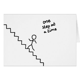 one step at a time stick man on the stairs card