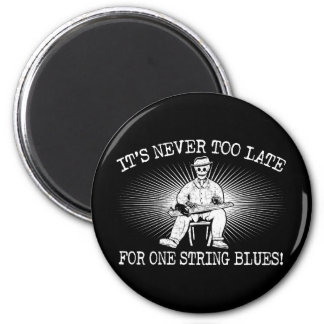 One String Too Late Refrigerator Magnet
