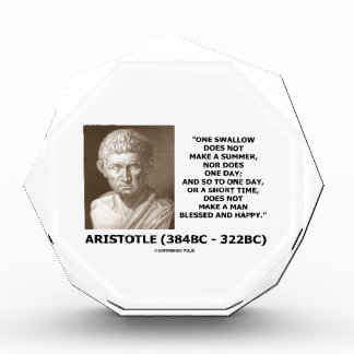 One Swallow Does Not Make A Summer Aristotle Quote Award
