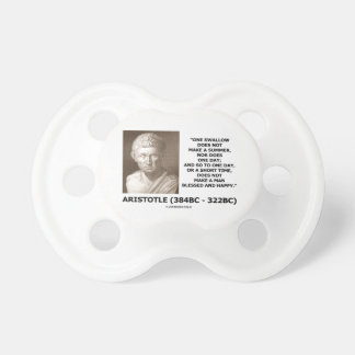 One Swallow Does Not Make A Summer Aristotle Quote Pacifier