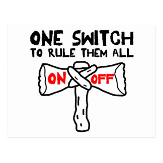 One Switch To Rule Them All Postcard