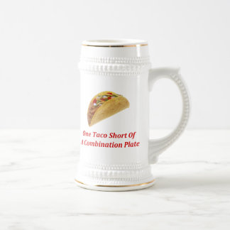 One Taco Short Of A Combination Plate Coffee Mugs