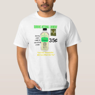 One Teaspoonful Will Cure What Ails You T-Shirt
