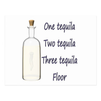 One tequila Two tequila Three tequila Four Postcard